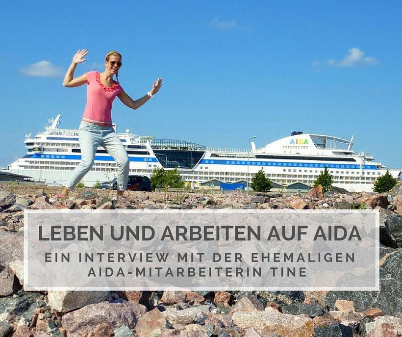 die liebe tine von trume um die welt hat sich 2012 ihren traum erfllt und ist fr einige zeit zum arbeiten an bord der kussmundschiffe von aida cruises - Aida Bewerbung