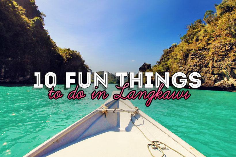 10 Fun Things and Activities to do in Langkawi, Malaysia © Sabrina Iovino | via @Just1WayTicket