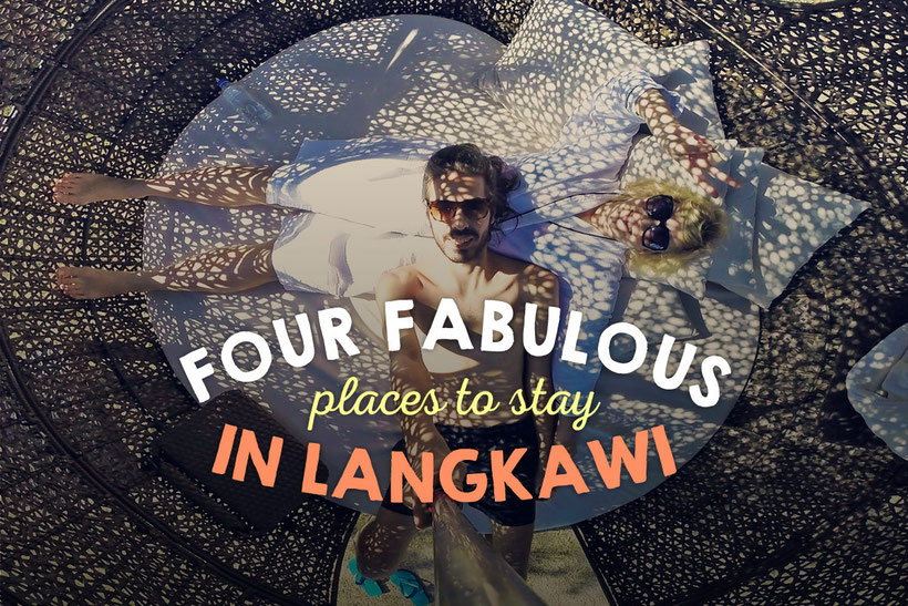 4 Fabulous Places To Stay In Langkawi, Malaysia © Sabrina Iovino | via @Just1WayTicket