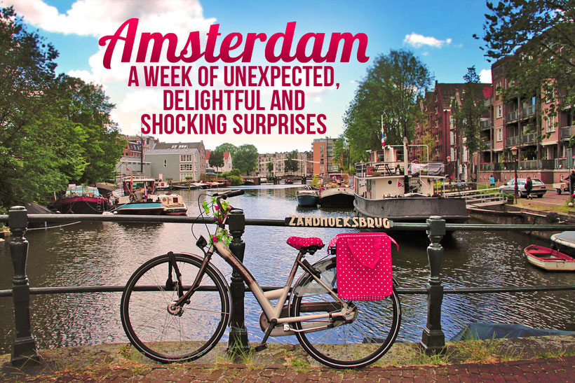 Amsterdam: A week of unexpected, delightful and shocking surprises © Sabrina Iovino | JustOneWayTicket.com