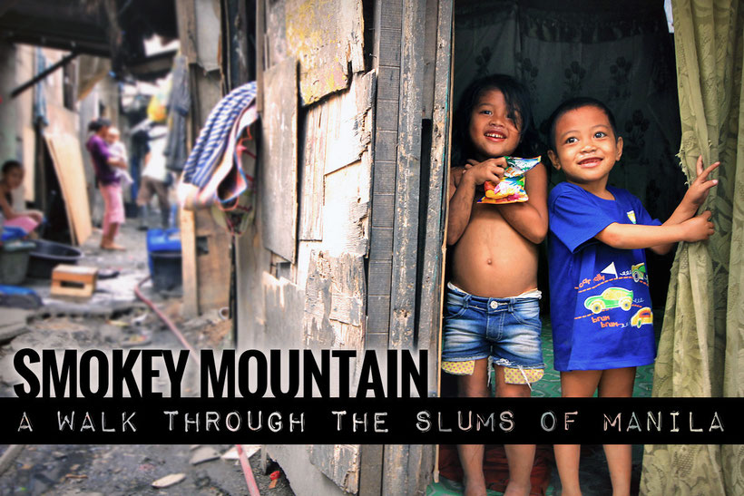 Smokey Mountain - The slums of Manila, Philippines © Sabrina Iovino | JustOneWayTicket.com