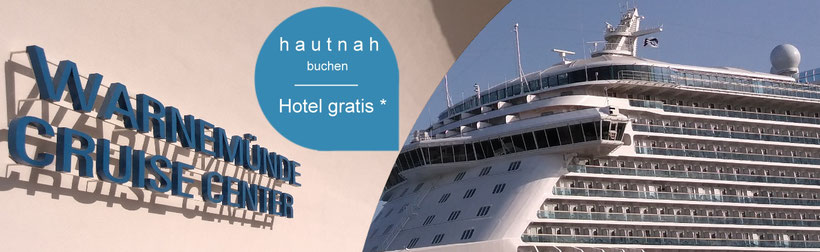 Princess Cruises in Warnemünde - Kreuzfahrten ab Warnemünde - Hotel gratis - Hautnah dabei sein -