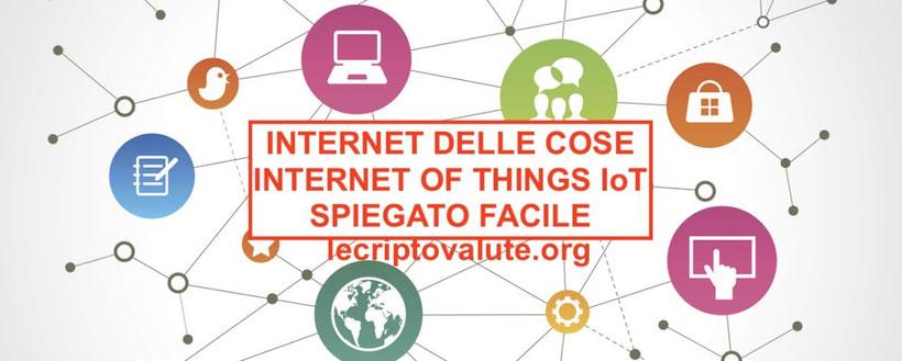 internet delle cose cos'è significato come funziona in italiano