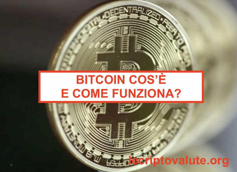 Cosa sono i Bitcoin, come funzionano quotazione e valore