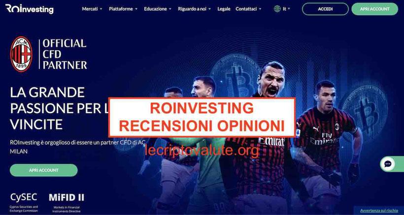 ROInvestingrecensione opinioni del broker sponsordel Milan