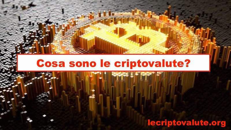 criptovalute cosa sono - lecriptovalute.org