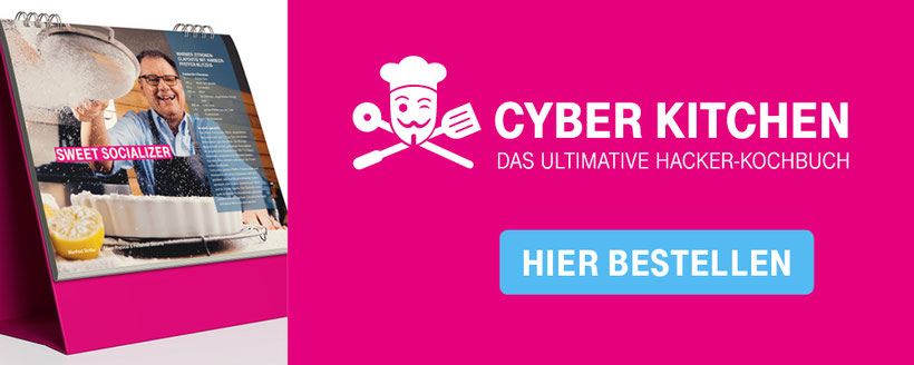 IT-Sicherheit & Kochen: Das ultimative Hacker-Kochbuch