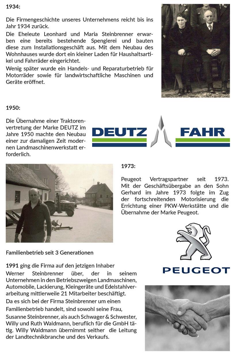 Unsere Chronik. Die Firmengeschichte unseres Unternehmens reicht bis ins Jahr 1934 zurück. Automobile, Landtechnik, Behälterbau. Deutz-Fahr, Peugeot