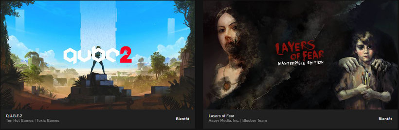 Epic Game Store  Q.U.B.E.2 et Layers of Fear