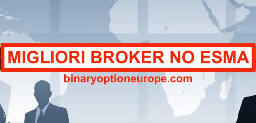 migliori broker opzioni binarie no esma affidabili forum