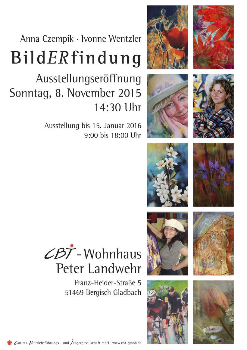 """8. Nov. 2015 - Eröffnung der Ausstellung      """"Bild ER findung"""" im CBT"""