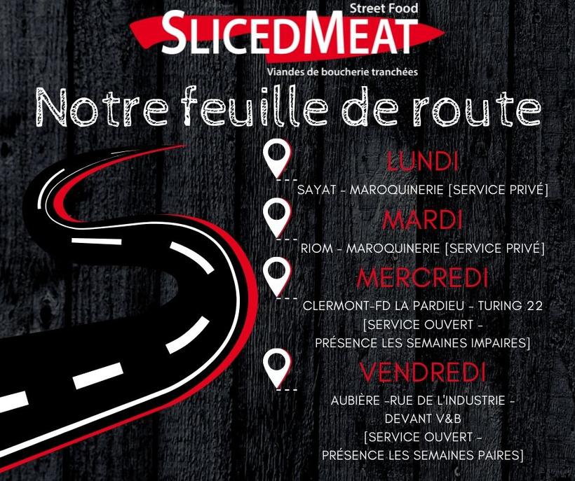 Emplacements semaine du foodtruck Slicedmeat : maroquinerie Sayat et Riom, espace Turing 22 la pardieu Clermont-Ferrand