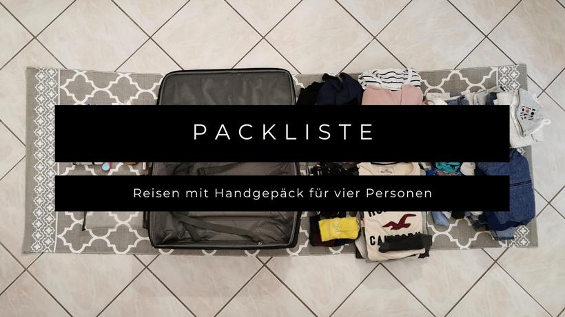 Packliste Reisen mit Handgepäck Vier Personen