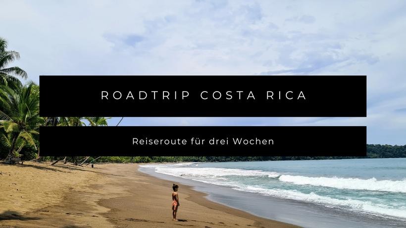 Roadtrip Costa Rica Kleinkind Kind Baby Reiseroute