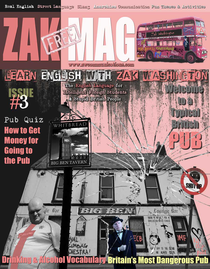Cover of ZakMag, magazine which accompanies the language course 'Learn English with Zak Washington'.