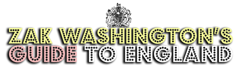 Zak Washington's Guide to England - title graphic