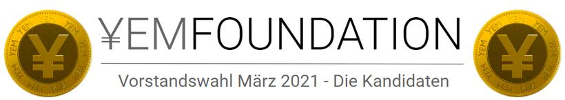 YEM Foundation Vorstandswahl März 2021 - Die Kandidaten