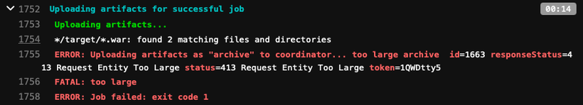 """ERROR: Uploading artifacts as """"archive"""" to coordinator... too large archive"""