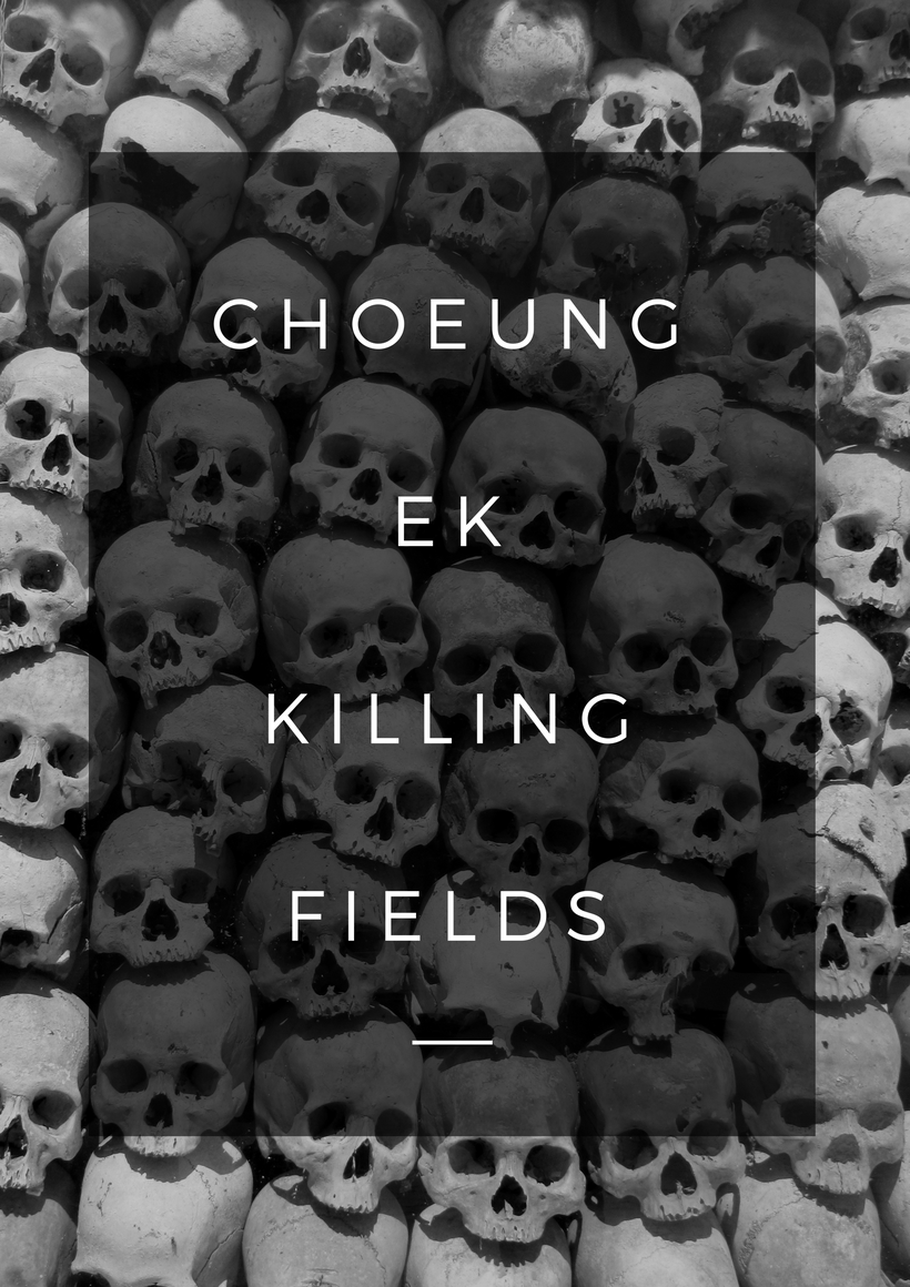 cambodia choeung ek phnom penh killing fields guide blog how to how-to travel solo female vacation cheap budget