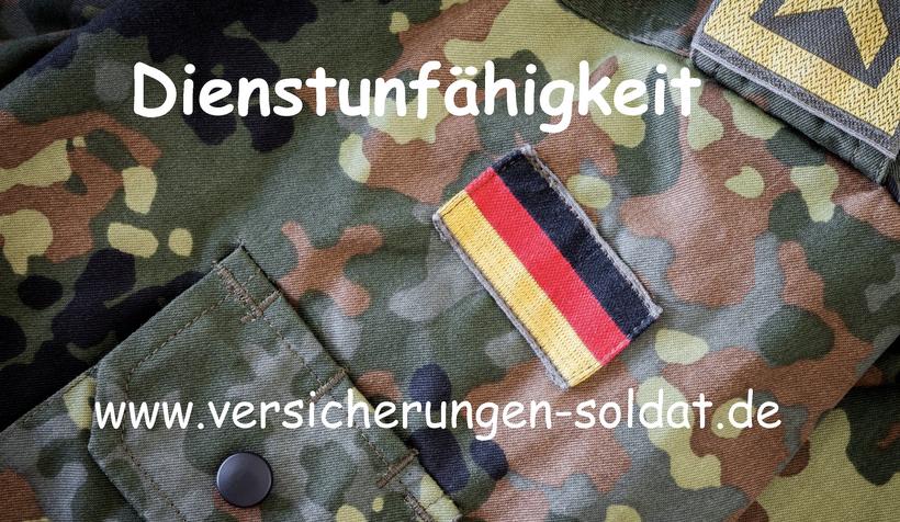 Dienstunfähigkeit Soldaten, Soldatendienstunfähigkeitsversicherung für Zeitsoldaten und Berufssoldaten der Bundeswehr