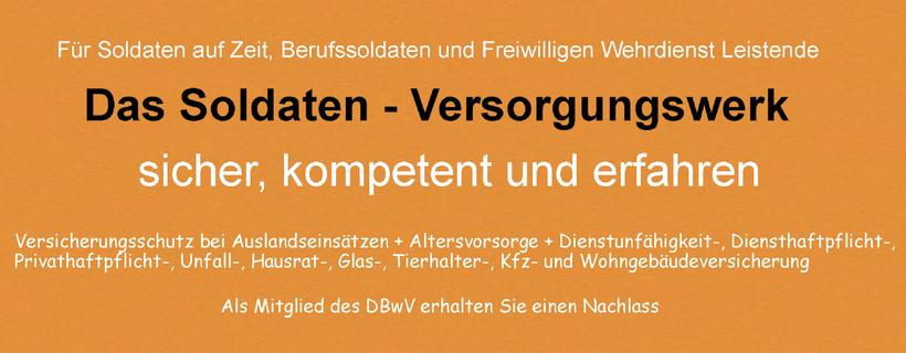 Das Soldatenversorgungswerk für Zeitsoldaten, Berufssoldaten und Freiwillig Wehrdienst Leistende bei der Bundeswehr.  Versicherungen mit Beitragsvorteil für Mitglieder im DBwV.