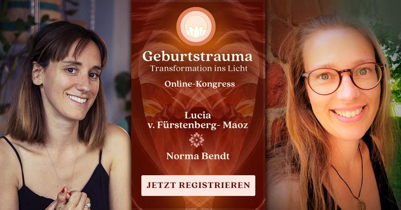 Norma Bendt, Geburtstrauma Onlinekongress, Transformation ins Licht, Die Energiewandlerin, Lucia Fürstenberg, Hybridseele Mama, Geburten natürlich, Lichtkreise