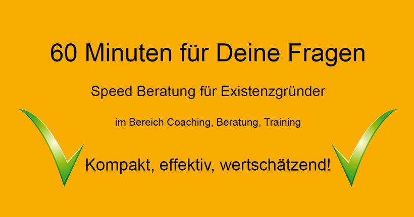 60 Minuten für Deine Fragen zur Selbstständigkeit - Speed Beratung für Existenzgründer