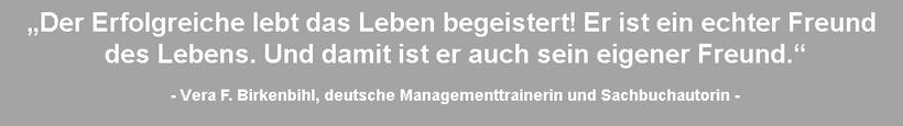Zitat Erfolg Vera F. Birkenbihl. Das Leben erfolgreich führen.