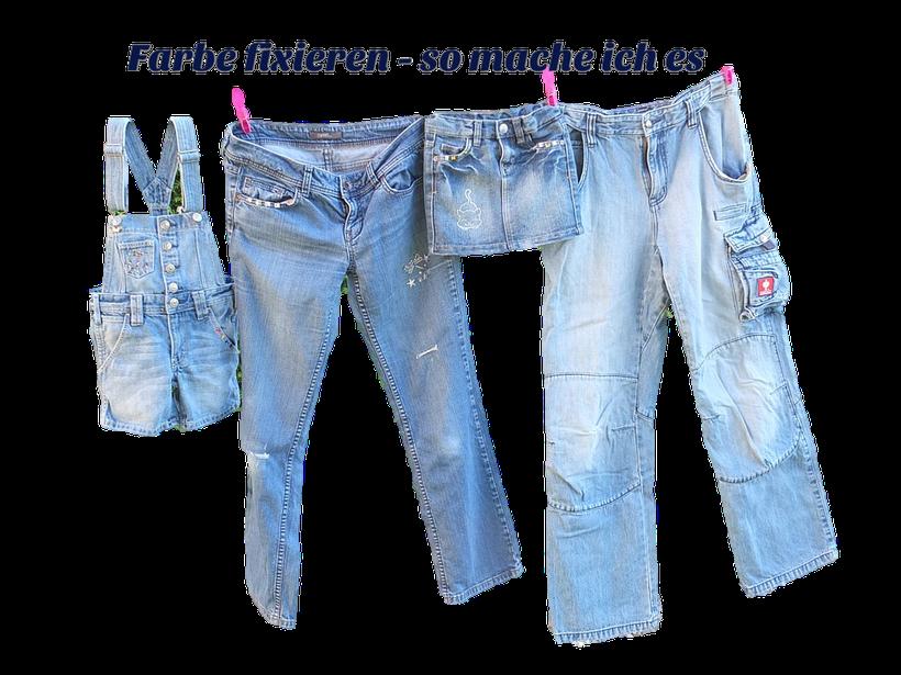 Färbende Jeans Farbe fixieren Einfache Organisation & Rezepte