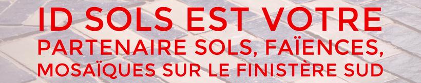 ID Sols Quimper, artisans carreleurs dans le Finistère Sud