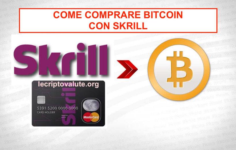 come comprare bitcoin con skrill in italia