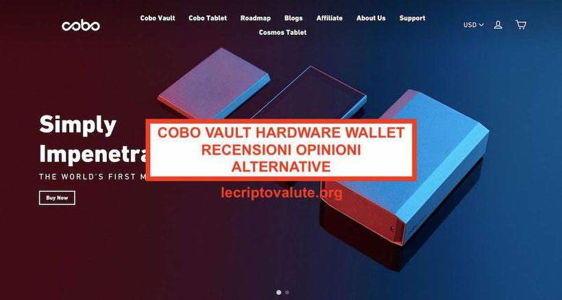 Cobo Vault recensioni opinioni e alternative funziona o no