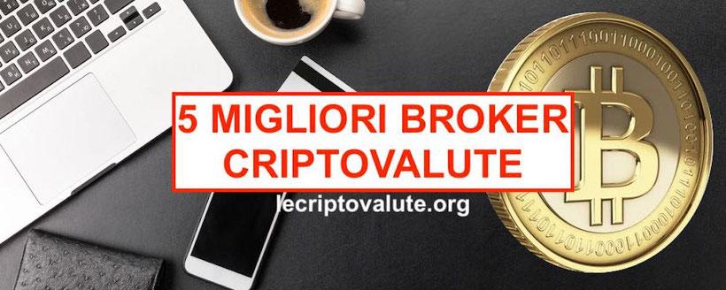 5 migliori broker criptovalute 2021
