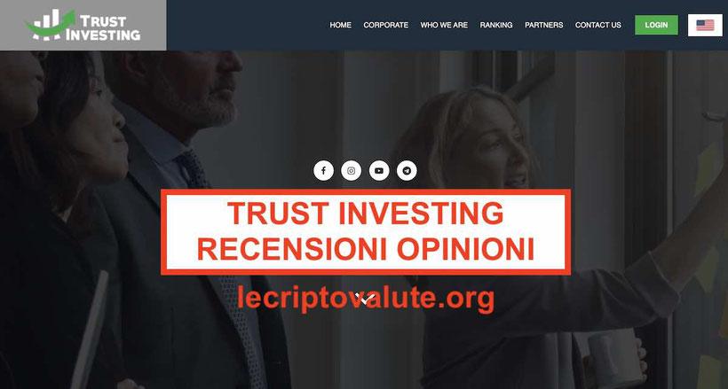 Trust investing Italia recensioni opinioni: truffa o funziona
