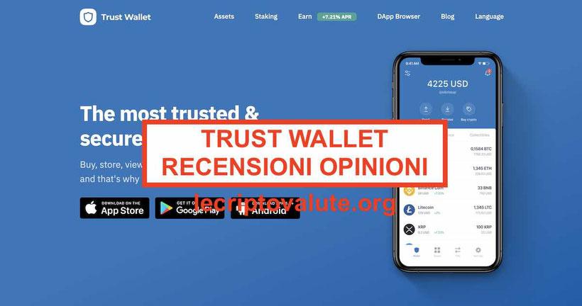 Trust Wallet recensioni opinioni Tutorial exchange