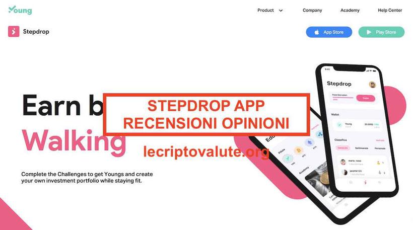 Stepdrop app recensioni opinioni Guadagnare soldi ogni passo