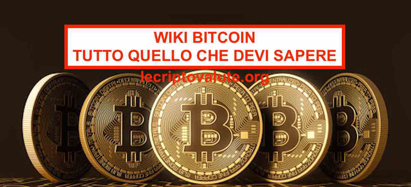 Wiki Bitcoin: quello che devi sapere su come guadagnare con Bitcoin
