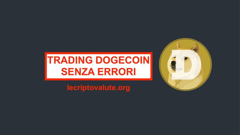 Trading Dogecoin Come iniziare Senza errori