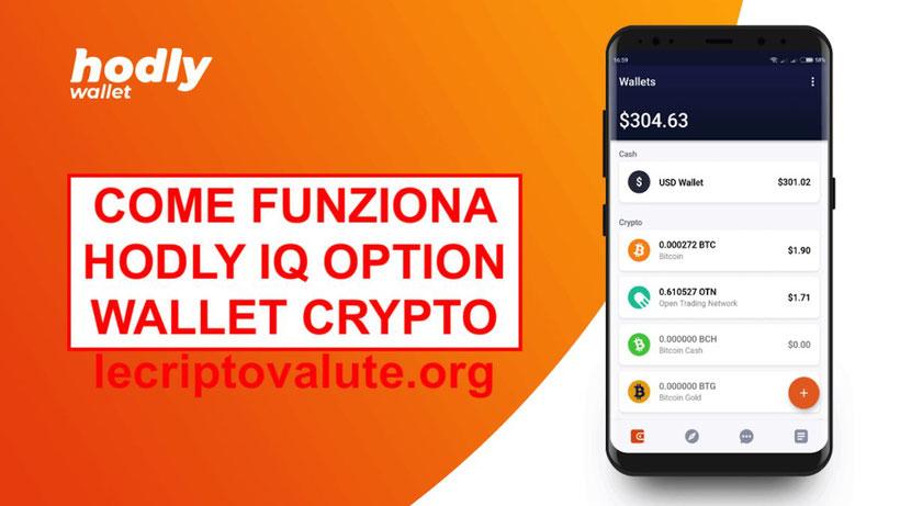 Hodly IQ Option portafoglio comprare vendere criptovalute italiano