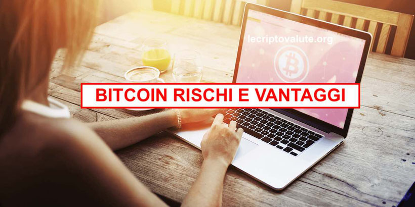 bitcoin rischi e vantaggi trading criptomonete