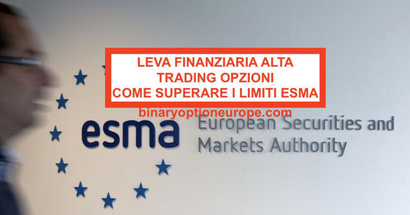 Leva finanziaria alta forex trading opzioni: come superare limiti ESMA