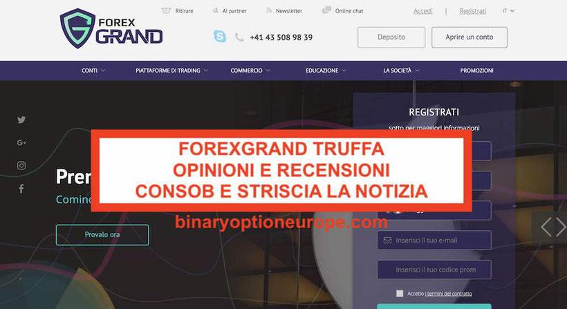 ForexGrand opinioni recensioni truffa: video Striscia la notizia CONSOB