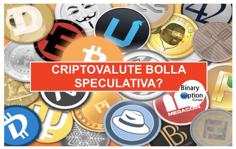 criptovalute bolla speculativa e bitcoin bolla