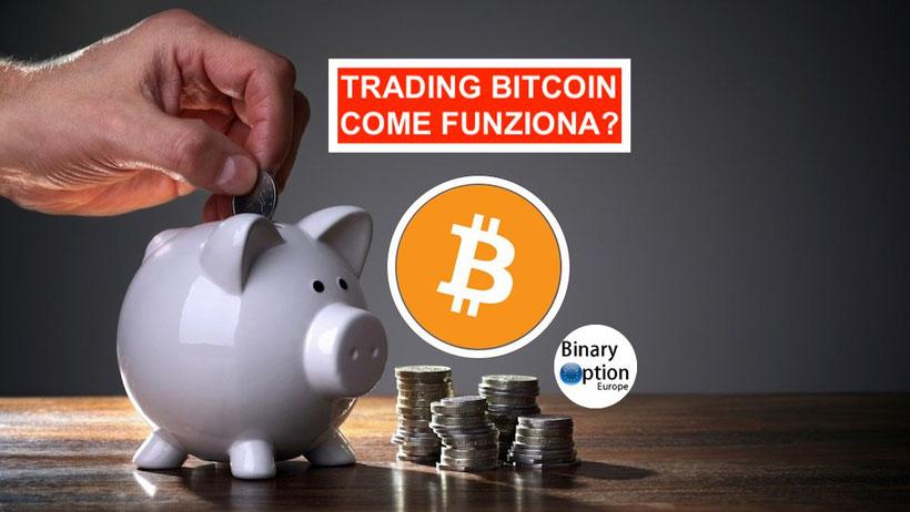 trading bitcoin come funziona opinioni italia