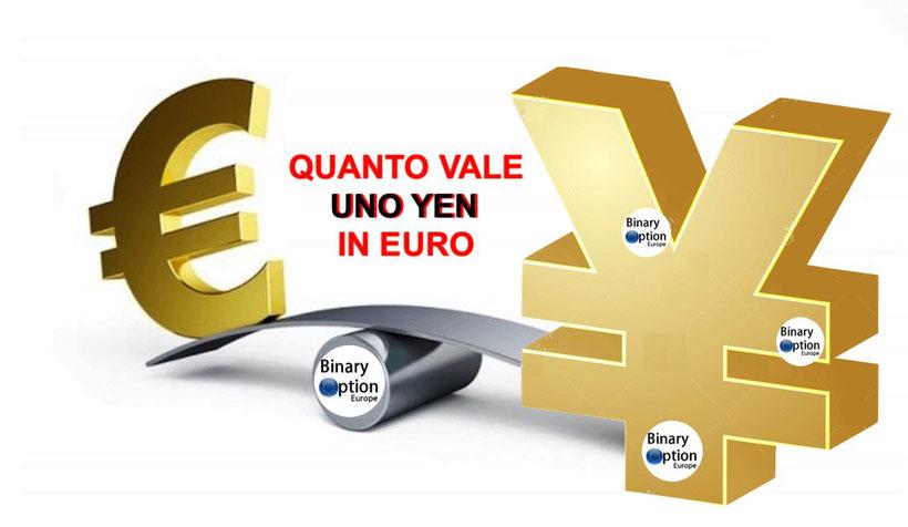 eur/yen quanto vale uno yen in euro oggi