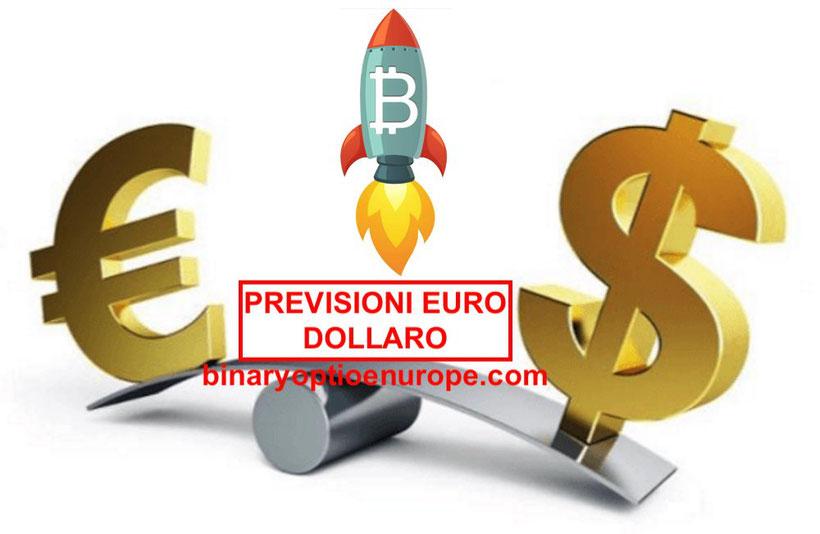 cambio euro dollaro previsioni 2019 bolla speculativa