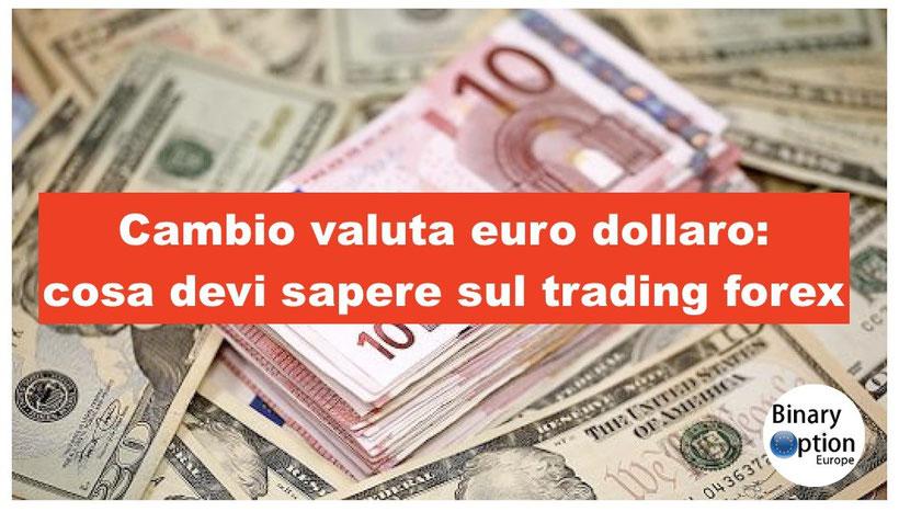 cambio valuta euro dollaro