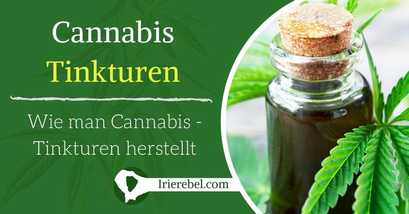 Cannabis-Tinktur - Wie man Cannabis Tinkturen herstellt