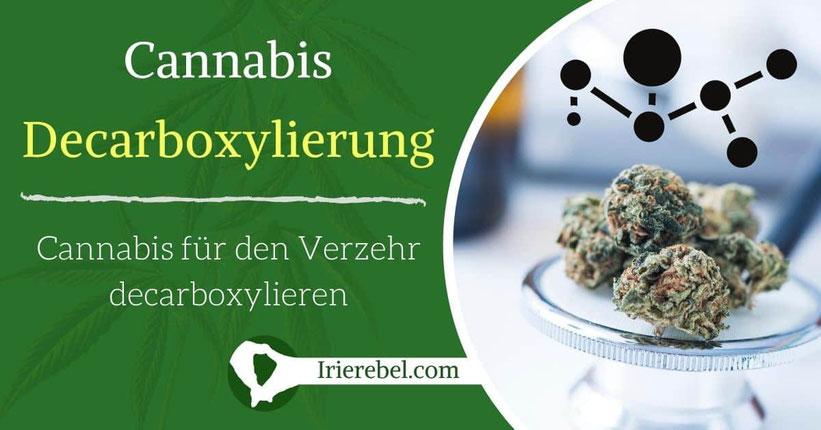 Cannabis Decarboxylierung - Cannabis für den Verzehr decarboxylieren