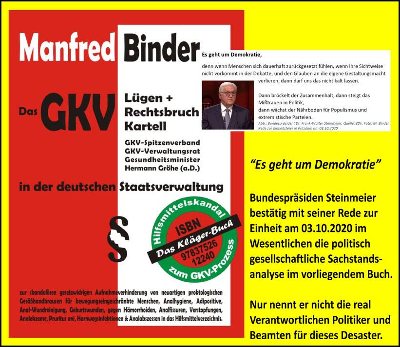 Bundespräsident Frank-Walter Steinmeier bestätigt die Manfred Binder Gesellschaftsanalyse
